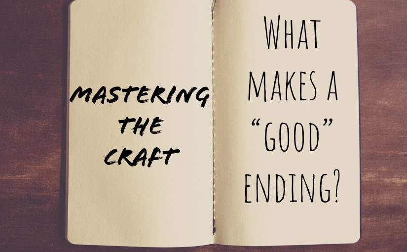 "What makes a ""good"" ending?"