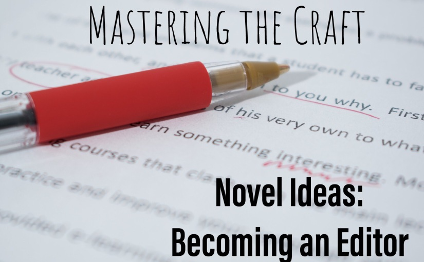 Novel Ideas: Becoming an Editor