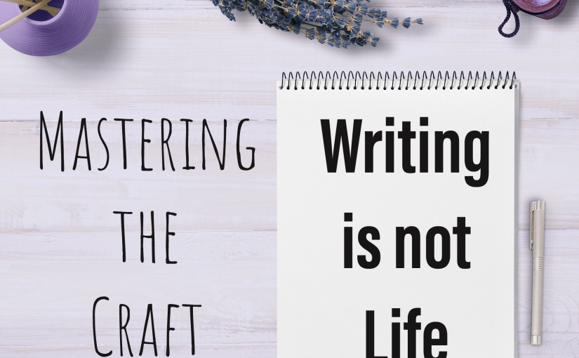Writing is not Life
