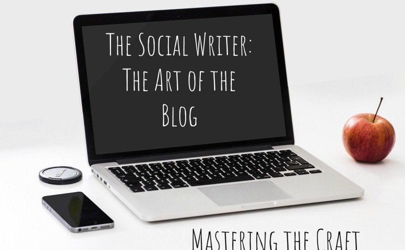 The Social Writer: The Art of the Blog